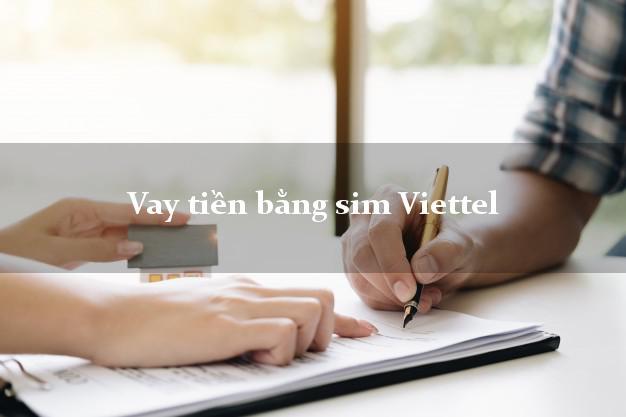 Vay tiền bằng sim Viettel