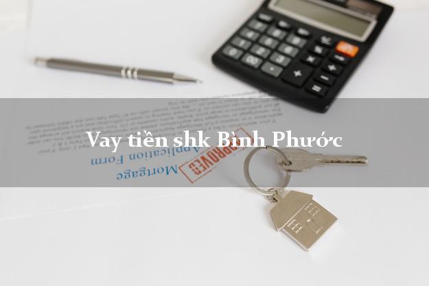 Vay tiền shk Bình Phước