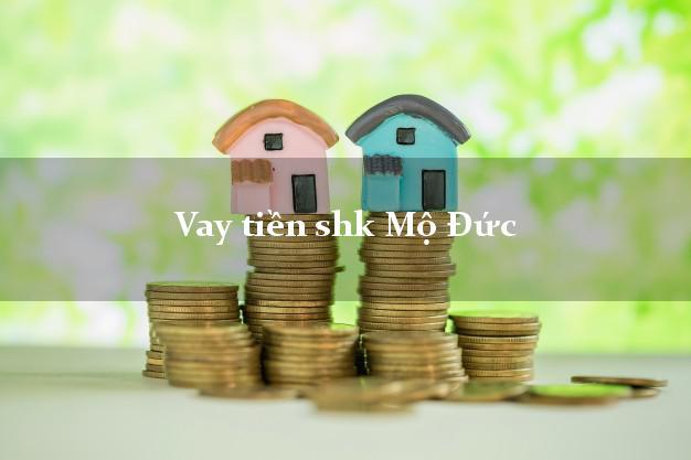 Vay tiền shk Mộ Đức Quảng Ngãi
