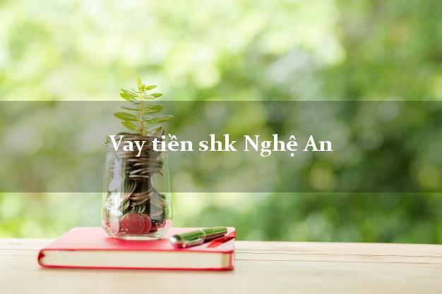 Vay tiền shk Nghệ An