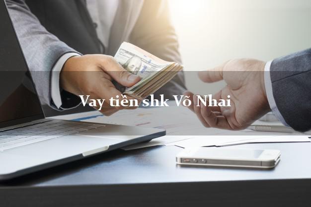 Vay tiền shk Võ Nhai Thái Nguyên