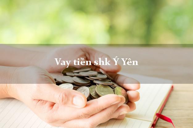 Vay tiền shk Ý Yên Nam Định