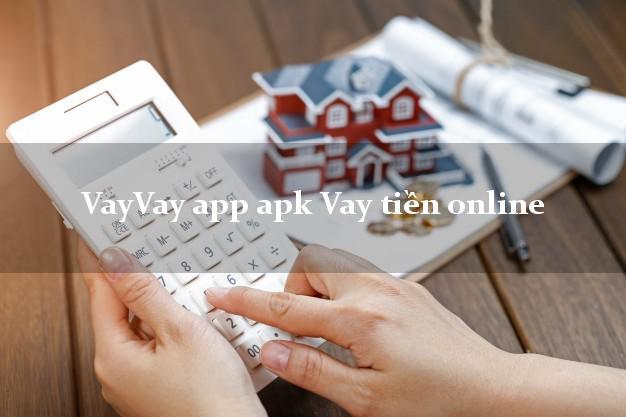 VayVay app apk Vay tiền online không cần CMND gốc