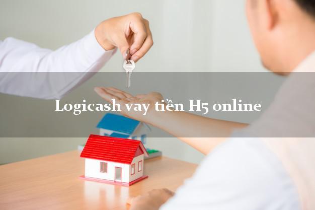 Logicash vay tiền H5 online hỗ trợ nợ xấu
